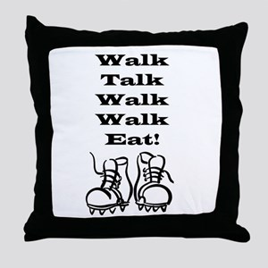 New Walk, Talk, Eat Throw Pillow