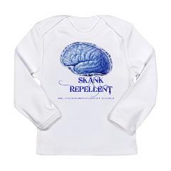 Skank Repel Long Sleeve Infant T-Shirt