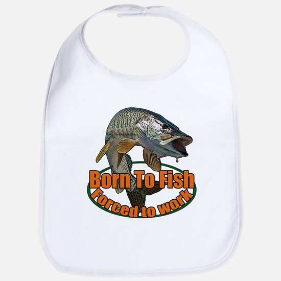Born to fish forced to work Bib