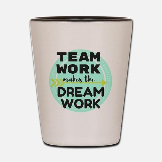 Team Work 1 Shot Glass