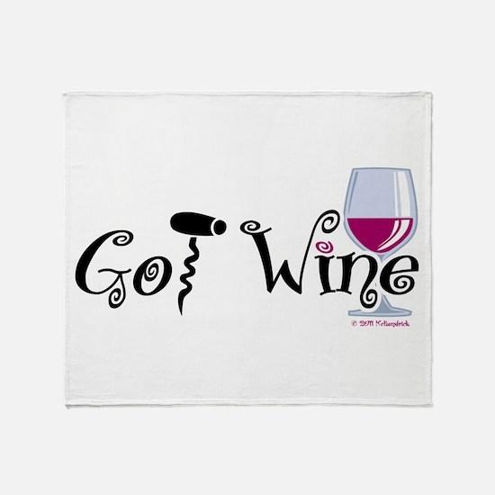 Got Wine Throw Blanket