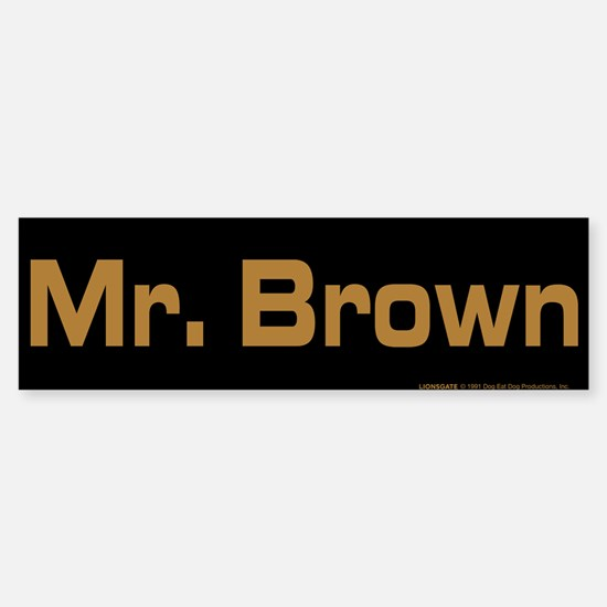 Reservoir Dogs Mr. Brown Sticker (Bumper)