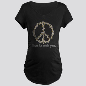 Bees be with you (peace symbo Maternity Dark T-Shi