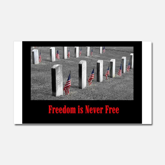Freedom is Never Free Car Magnet 20 x 12