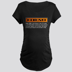 HEMI definition Maternity Dark T-Shirt
