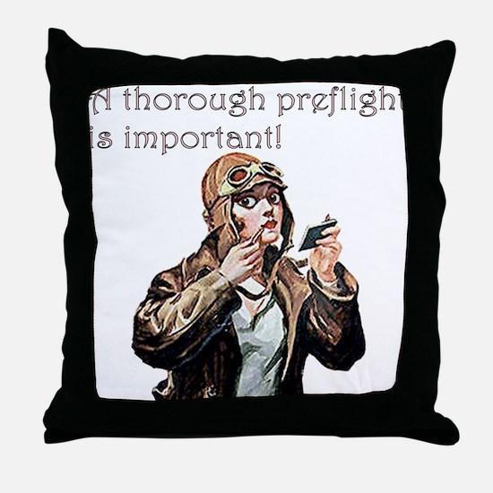 A Thorough Preflight Is Impor Throw Pillow