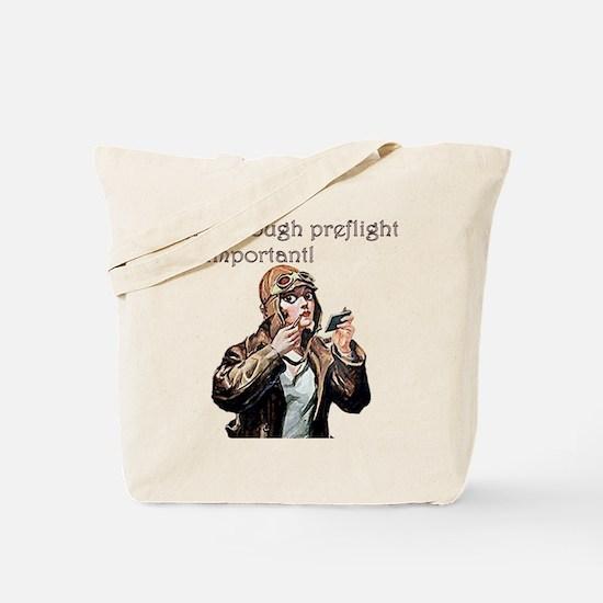 A Thorough Preflight Is Impor Tote Bag