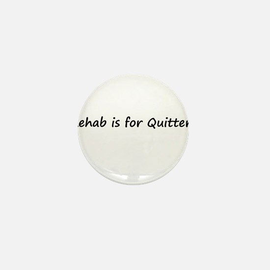 Unique Quitter Mini Button