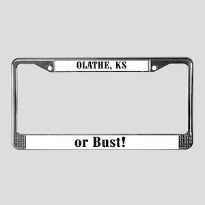 Olathe or Bust! License Plate Frame
