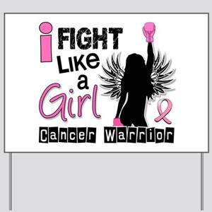 Licensed Fight Like a Girl 26W Yard Sign
