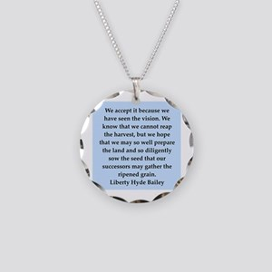 liberty hyde bailey quote Necklace Circle Charm