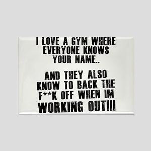 I love a gym where everyone k Rectangle Magnet