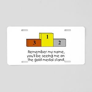 Remember My Name Aluminum License Plate