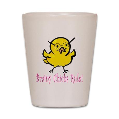 Brainy Chicks Shot Glass