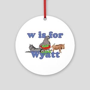 W is for Wyatt Ornament (Round)