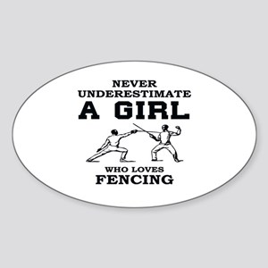 Never Underestimate A Girl Who Loves Fenci Sticker