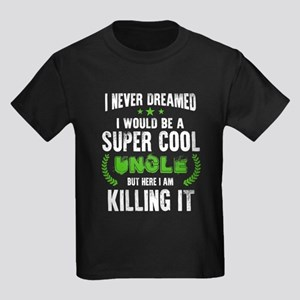 Uncle T Shirt, I Am Killing It T Shirt T-Shirt