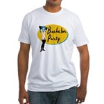 Stripper Bachelor Party Fitted T-Shirt