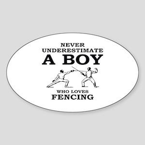 Never Underestimate A Boy Who Loves Fencin Sticker