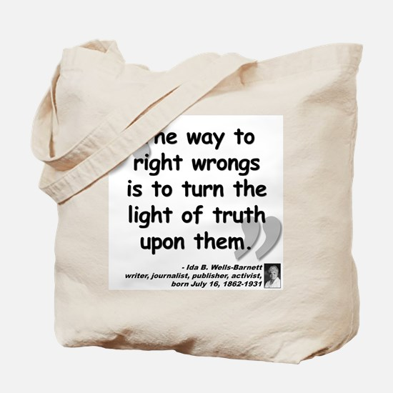 Wells Truth Quote Tote Bag