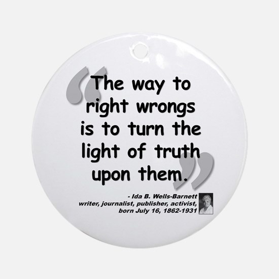 Wells Truth Quote Ornament (Round)