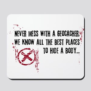 Geocaching - never mess dark red Mousepad