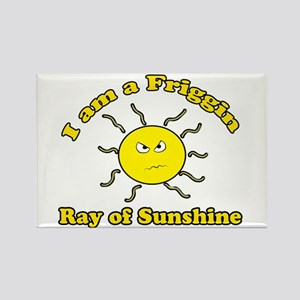 Friggin Ray of Sunshine Rectangle Magnet