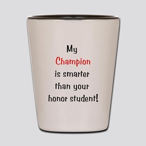 My Champion is smarter than your honor student Sho