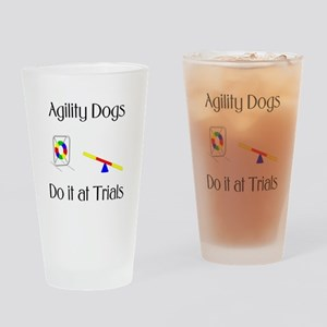 Agility Dogs do it at Trials Drinking Glass