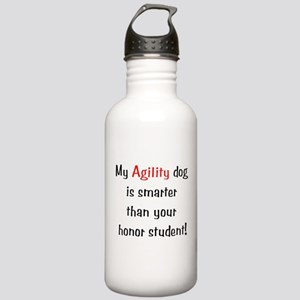 My Agility dog is smarter tha Stainless Water Bott