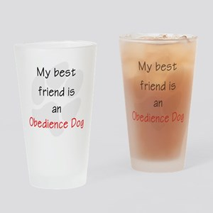 My Best Friend is an Obedience Dog Drinking Glass