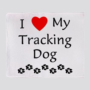 I Love My Tracking Dog Throw Blanket