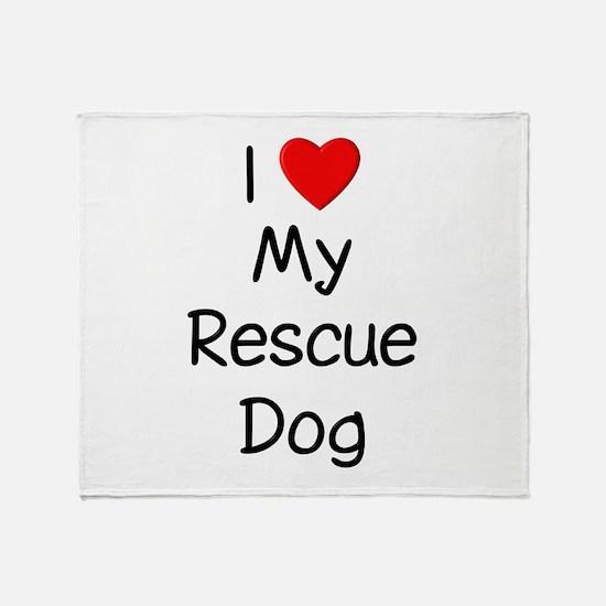 I Love My Rescue Dog Throw Blanket