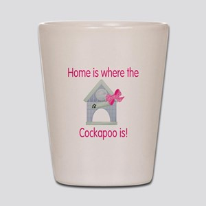 Home is where the Cockapoo is Shot Glass