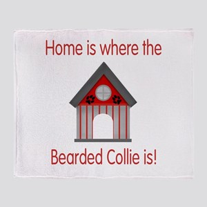 Home is where the Bearded Col Throw Blanket