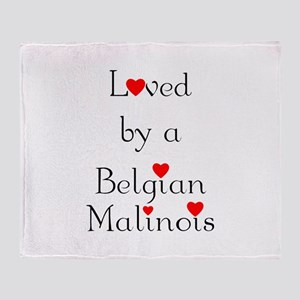 Loved by a Belgian Malinois Throw Blanket