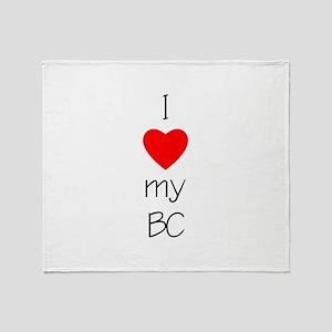 I Love My BC Throw Blanket
