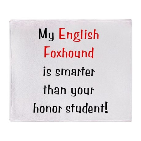 My English Foxhound is smarte Throw Blanket
