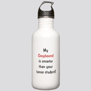 My Greyhound is smarter... Stainless Water Bottle