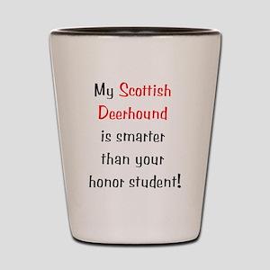 My Scottish Deerhound is smar Shot Glass
