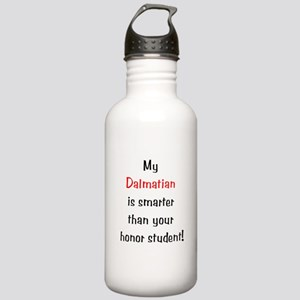 My Dalmatian is smarter... Stainless Water Bottle