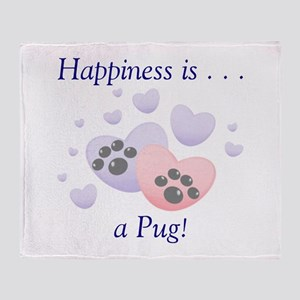 Happiness is...a Pug Throw Blanket