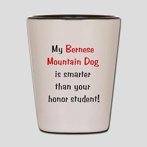 My Bernese Mountain Dog is sm Shot Glass