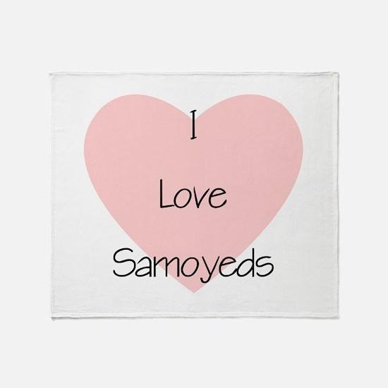 I Love Samoyeds Throw Blanket