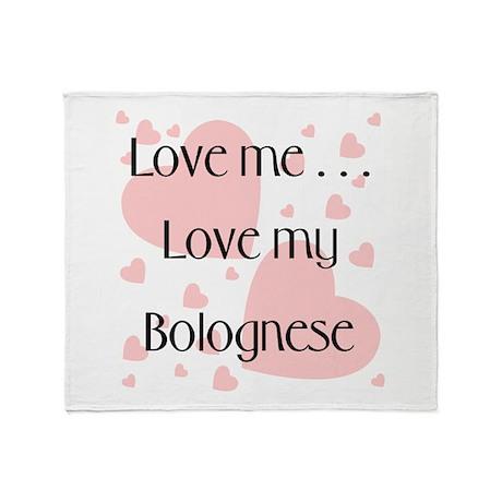 Love me...Love my Bolognese Throw Blanket