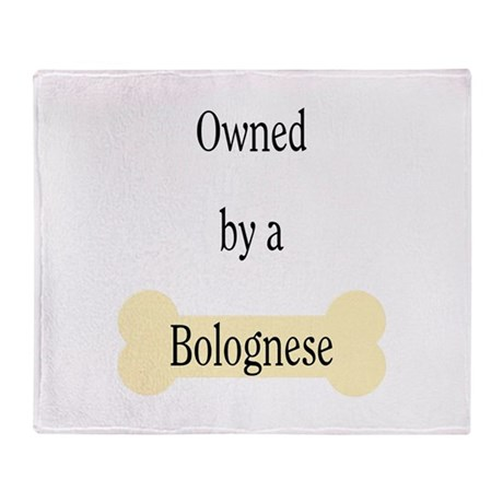 Owned by a Bolognese Throw Blanket