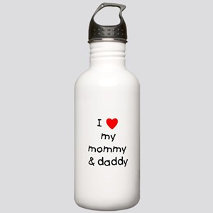 I love my mommy & daddy Stainless Water Bottle 1.0