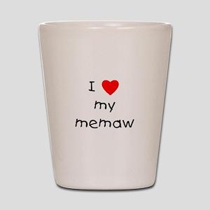 I love my memaw Shot Glass