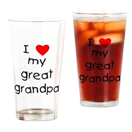 I love my great grandpa Drinking Glass