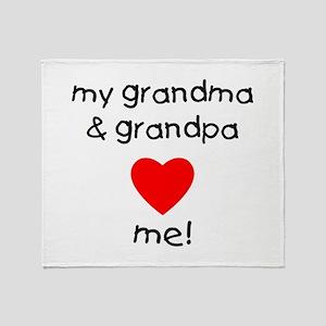 My grandma & grandpa love me Throw Blanket